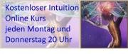 Kostenloser Intuition Online Kurs jeden Montag und Donnerstag 20 Uhr